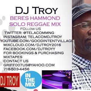 Beres Hammond Solo Sample Mix (Reggae Mix) Dj Troy