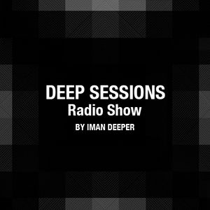 Deep Sessions Radioshow/Episode#6/Guest Mix by David Faust [Part 1]