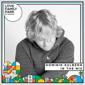 Dominik Eulberg | Mix for Love Family Park