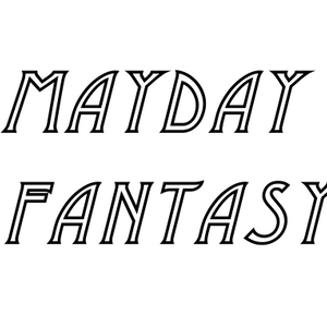 Mayday Fantasy Mix