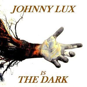 Dj Johnny Lux - Is The Dark