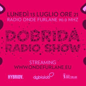 Dobrida Radio Show - 13 Luglio 2020