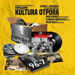 (Popularna) Kultura otpora u Srbiji
