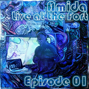Amida - Live at the Fort 01 (2017-07-09)