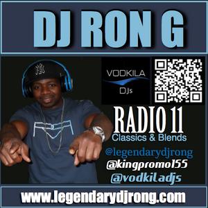 DJ RON G RADIO 11- CLASSIC MUSIC & BLENDS