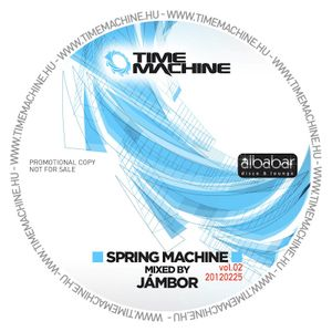 Spring Machine Vol.02 - Mixed by Jambor
