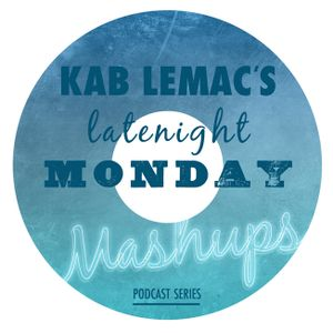 Monday Late Night Mashups (Episode 6)