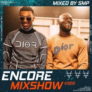 Encore Mixshow 329 by SMP