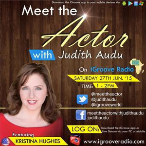 Meet The Actor with Judith Audu ft KRISTINA