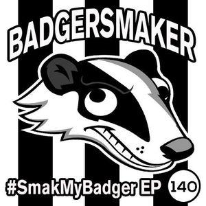 SmakMyBadger EP140