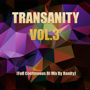 Transanity Vol.3(Full Continuous DJ Mix By Ranity)