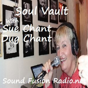 Soul Vault 28/12/16 broadcast 7pm GMT on Sound Fusion Radio.net with Dug & Sue Chant