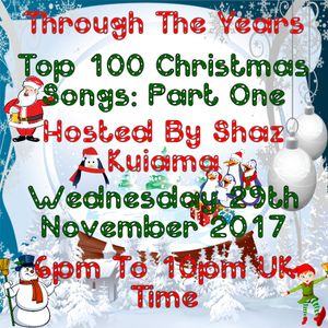 Through The Years - Top 100 Christmas Songs Part One - 29th November 2017