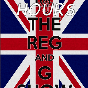 Reg and G Show After Hours 1