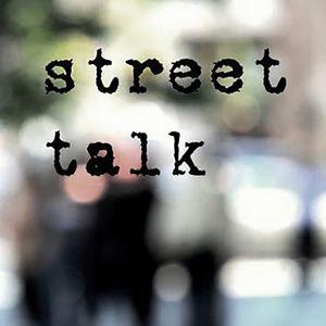 #06 street talk ( culross close / chaos in the CBD / saine / andres )