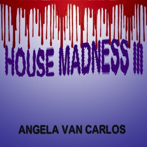 House Madness III