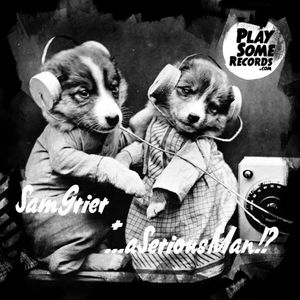 playSomeRecords with samGrier & aSeriousMan @ radio Frei