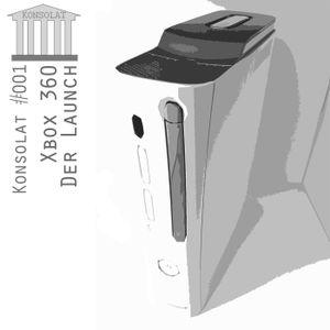 Konsolat 001 - Xbox 360 Launch 2005