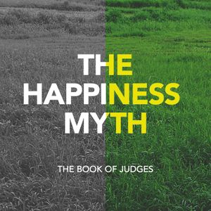 The Happiness Myth - The Difference Between a God Idea and a Good Idea