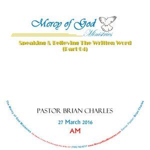 Speaking & Believing The Written Word (Part 04)