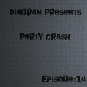 Diadran - Party Crash #14