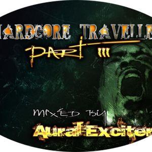 Aural Exciter - Hardcore Traveller Part 3