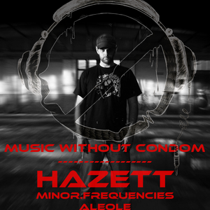 Hazett @ Music Without Condom 11-01-2014