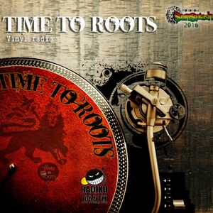 Time To Roots - 24 - 4 - 2016 - Reggae Unity