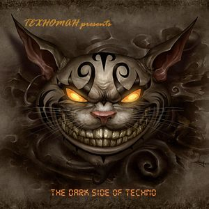 TEXHOMAH presents - The Dark Side of Techno