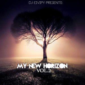 DJ EIVIPY PRESENTS: MY NEW HORIZON VOL.2
