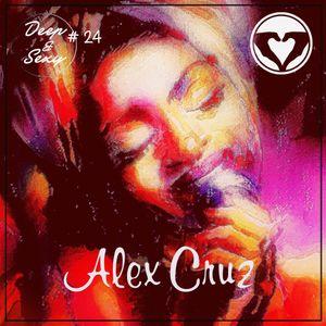 Alex Cruz - Deep & Sexy Podcast #24 (AfrikaBurn Edition)