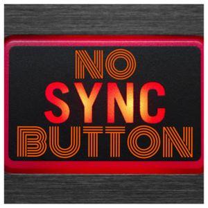 NO SYNC BUTTON
