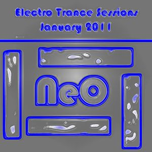 NeO - Electro Trance Sessions - January 2011 - Part 01