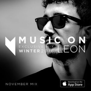 LEON: Music On Exclusive Mix Winter 2016