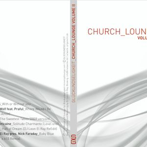 DJ Leon El Ray presents Church Lounge VOL IIThe Master 24112009