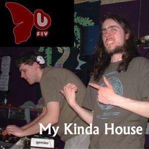 My Kinda House