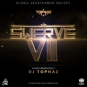THE SWERVE VOL  VII by Tophaz | Mixcloud