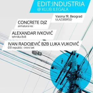 Bojan Vukmirovic (Concrete DJ'z)  @ Edit:Tehno, Belgrade 09/02/2013