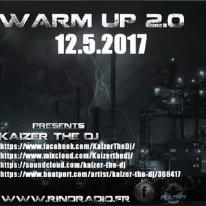 Rind radio 12.5.2017 Warm Up show #33-Kaizer The Dj