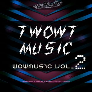 Twowt Presents Wowmusic - Episode 2