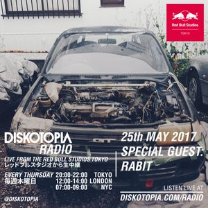 Diskotopia Radio 25th May 2017 w/ Rabit