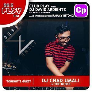 Play FM Club Play 02.17.17 1st Hour - Chad Umali