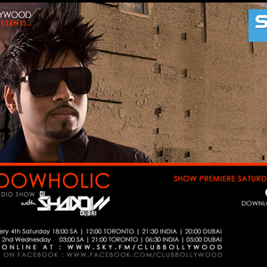 Shadowholic with DJ Shadow Dubai - Episode 1 (Global Show Premiere)