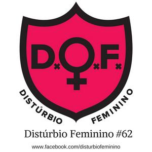 Distúrbio Feminino #62