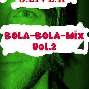 BOLA BOLA-Mix Vol.2