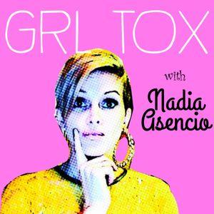 GRL TOX: Episode 1 - Julie Baez, Queen of Comedy