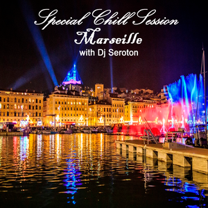 Special Chill Session 073 with Dj Seroton