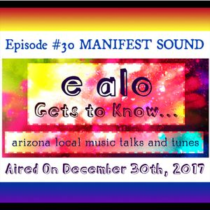 E Alo Gets To Know... MANIFEST SOUND (episode 31)