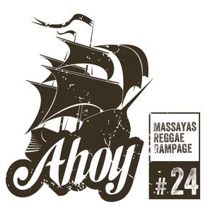 Ahoy! Massaya's Reggae Rampage #24