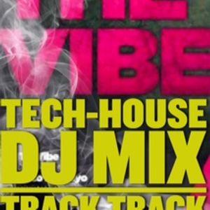 The Vibe - Tech-House Dj Mix - Trick Track